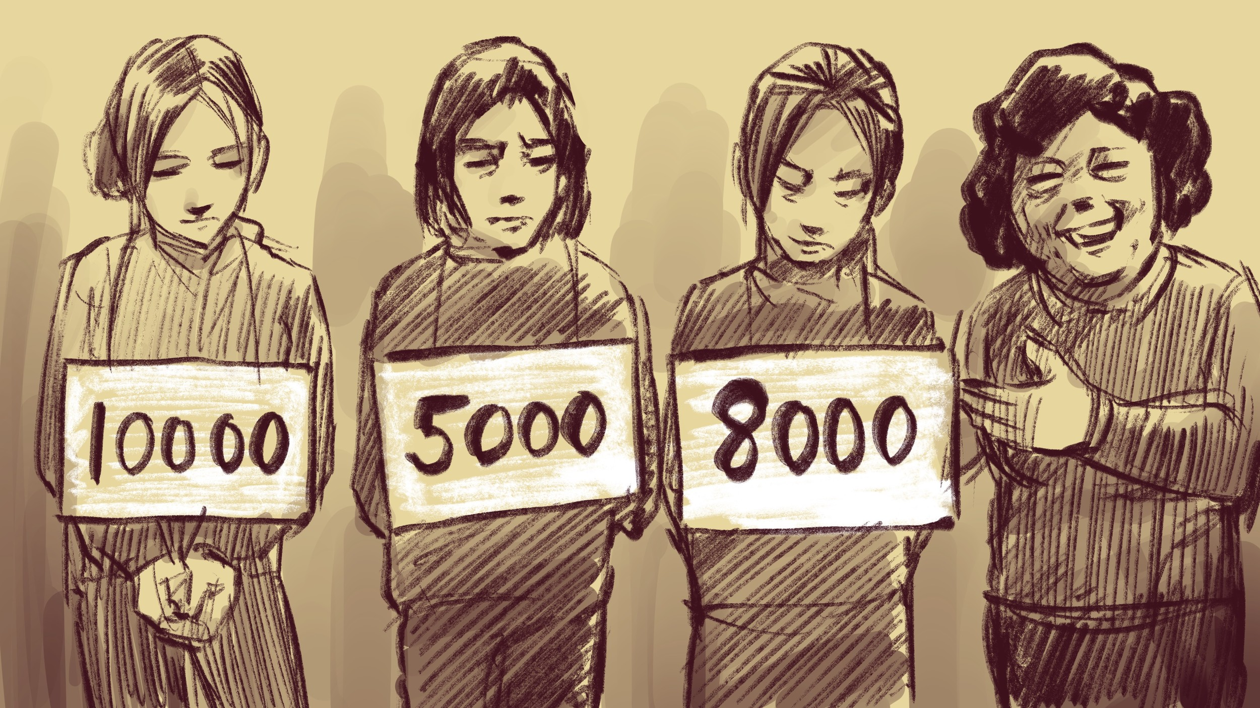 """""""They said my face looked pretty but also old, so 8,000 was all I was worth."""""""
