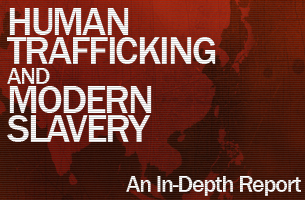 Human Trafficking and Modern Slavery