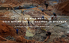 The Wild West: Gold Mining and its Hazards in Myanmar