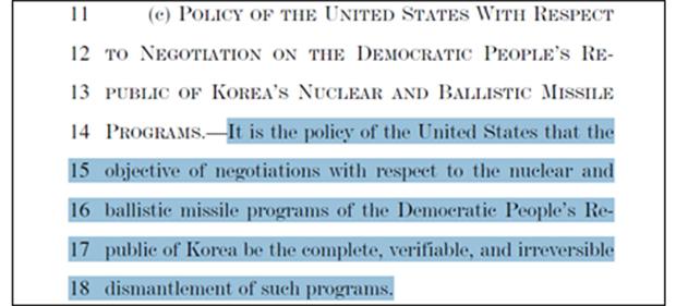 코리 가드너 상원동아태소위원장이 에드 마키 상원의원과 공동 추진해 미국법으로 제정된 '아리아 법안(Asia Reassurance Initiative Act of 2018)의 210번째 조항(Sec. 210)은 'North Korean Strategy'라는 제목으로 미국의 대북정책을 설명하는 내용을 담고 있다.