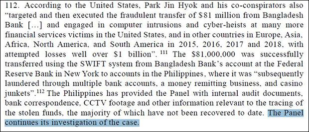 유엔 안전보장이사회 대북제재위원회 산하 전문가단은 12일 공개된 연례보고서에서 '방글라데시 중앙은행 해킹 사건'에 대해 지속적으로 조사 중이라고 밝혔다.