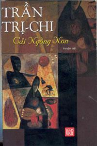 """Bìa sách """"Cải Ngồng Non"""" của tác giả Trần Trị Chi."""