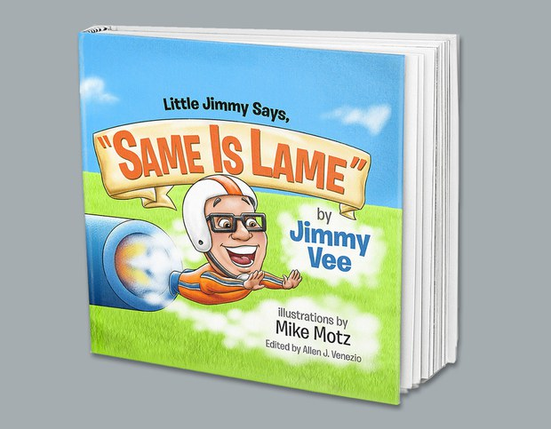 Quyển sách đầu tay của ông Jimmy Vee có tựa đề: Little Jimmy says, Same is Lame