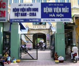 Bệnh viện Mắt Hà Nội nơi xảy ra những sai phạm mờ ám về việc bệnh nhân bị tráo nhân thủy tinh thể