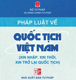 Bìa sách Pháp luật về Luật Quốc Tịch Việt Nam. Courtesy NXB Tư Pháp.