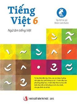 Cuốn Tiếng Việt lớp 6 (Nhà xuất bản Trí Thức 2015)