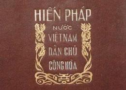 Hiến pháp 1946, hiến pháp đầu tiên của dân tộc - đất nước Việt Nam