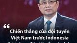 Câu chúc của Thủ tướng Phạm Minh Chính  với đội tuyển bóng đá Việt Nam gặp nhiều chỉ trích
