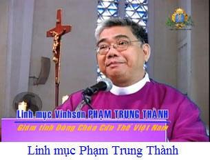 Linh mục Vinh sơn Phạm Trung Thành – Giám tỉnh Dòng Chúa Cứu Thế.