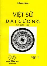 Bìa cuốn Việt Sử Đại Cương tập 1 của Trần Gia Phụng