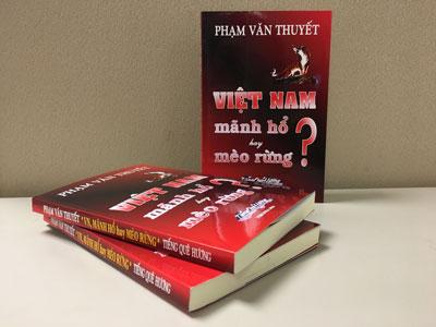 Tác phẩm Việt Nam, mãnh hổ hay mèo rừng của tác giả Phạm Văn Thuyết.