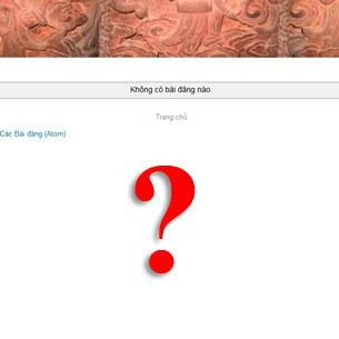 Trang blog của tiến sĩ Nguyễn Xuân Diện nay chỉ còn dấu chấm hỏi?