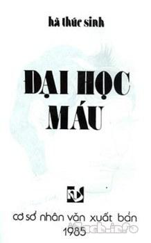 Bìa sách Đại Học Máu của Hà Thuc Sinh.