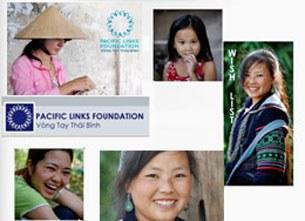 Pacific Links Vòng Tay Thái Bình là tổ chức NGO của Hoa Kỳ, vào Việt Nam từ năm 2003