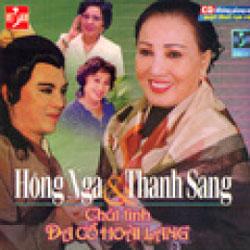 Bìa đĩa nhạc Chút Tình Dạ Cổ Hoài Lang với Hồng Nga và Thanh Sang. File photo.