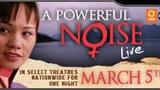 Cuốn phim tài liệu A Powerful Noise Live