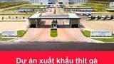 Khánh thành trang trại gia cầm lớn nhất Đông Nam Á tại Việt Nam